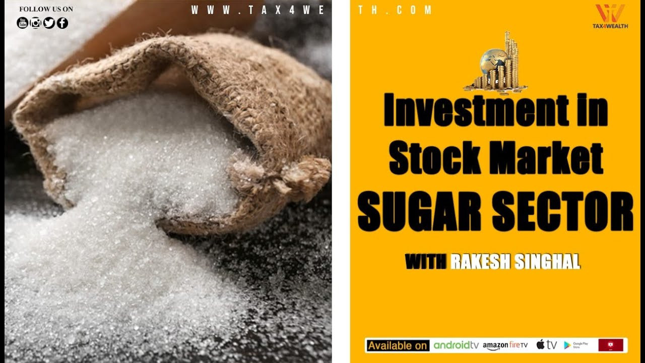 Stock recommendation: Investment in Stock Market in Sugar ...
